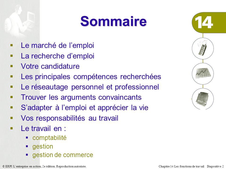 Chapitre 14 Les fonctions de travail Diapositive 13© ERPI Lentreprise en action, 2e édition.