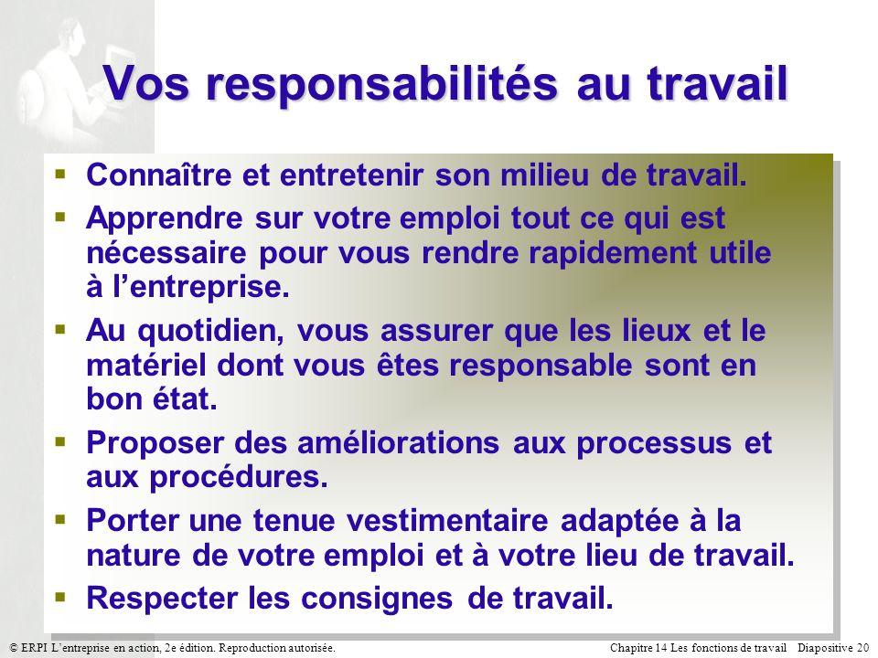 Chapitre 14 Les fonctions de travail Diapositive 20© ERPI Lentreprise en action, 2e édition.