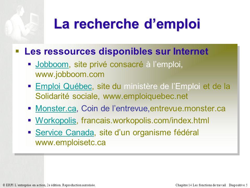 Chapitre 14 Les fonctions de travail Diapositive 5© ERPI Lentreprise en action, 2e édition.
