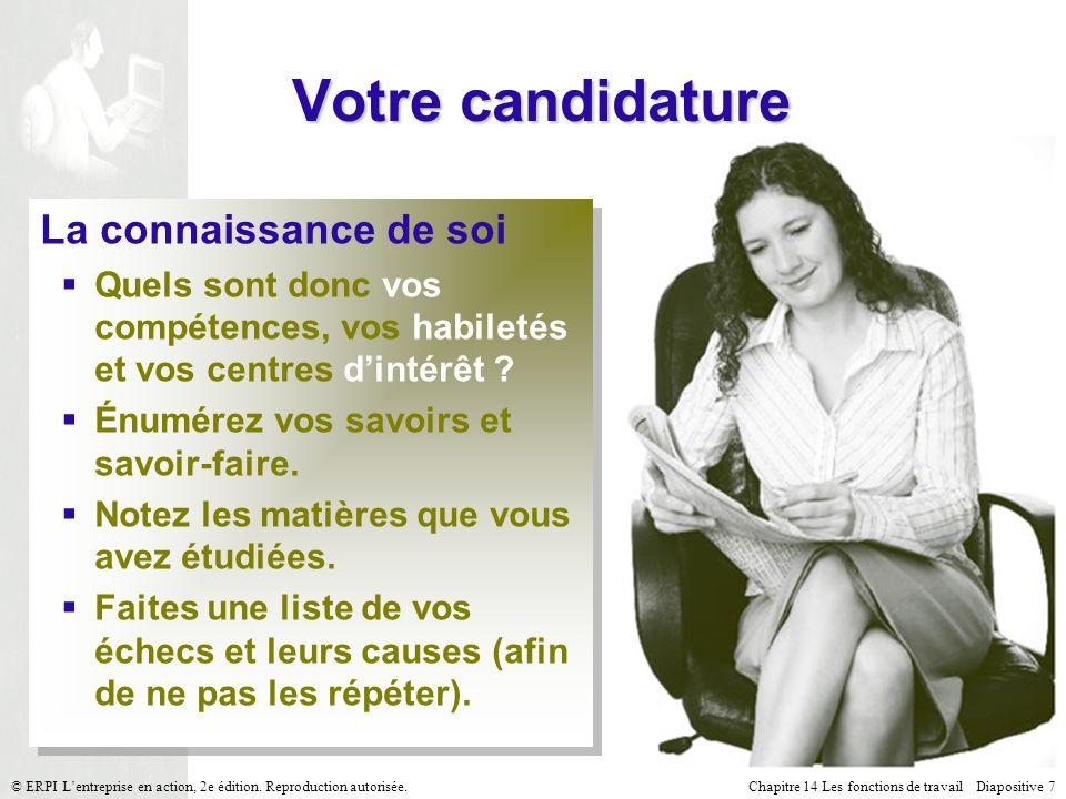 Chapitre 14 Les fonctions de travail Diapositive 18© ERPI Lentreprise en action, 2e édition.