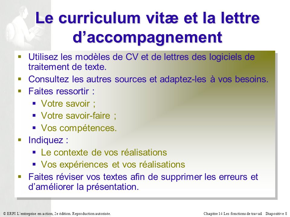 Chapitre 14 Les fonctions de travail Diapositive 8© ERPI Lentreprise en action, 2e édition.