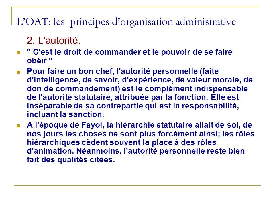 LOAT: les principes dorganisation administrative 2. L'autorité.