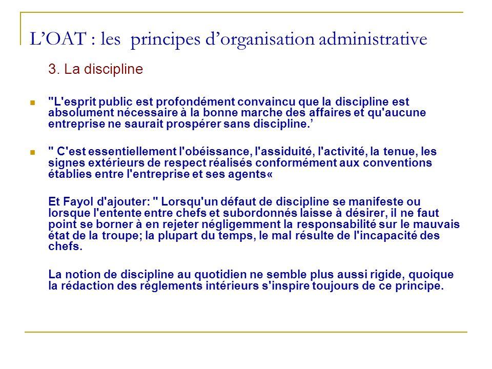 LOAT : les principes dorganisation administrative 3. La discipline