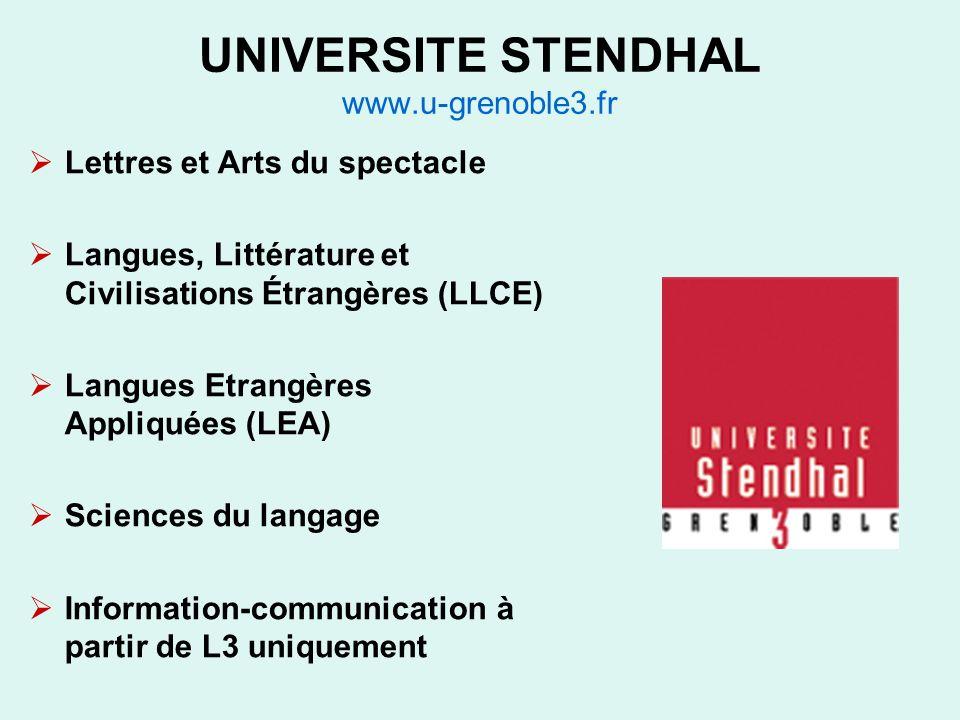 UNIVERSITE STENDHAL www.u-grenoble3.fr Lettres et Arts du spectacle Langues, Littérature et Civilisations Étrangères (LLCE) Langues Etrangères Appliqu