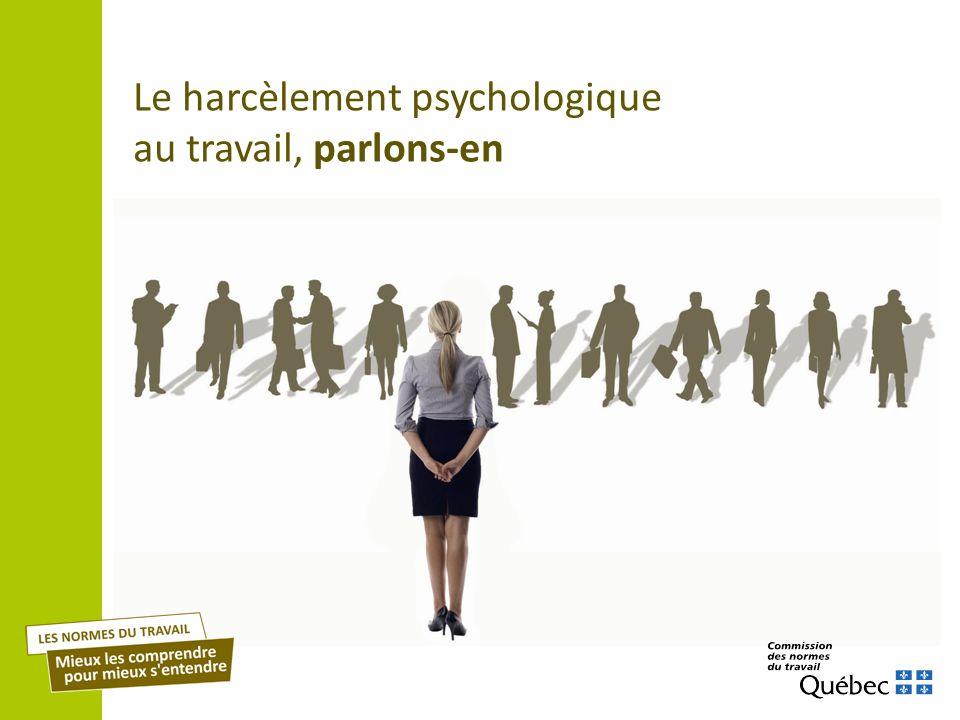 Le harcèlement psychologique au travail, parlons-en