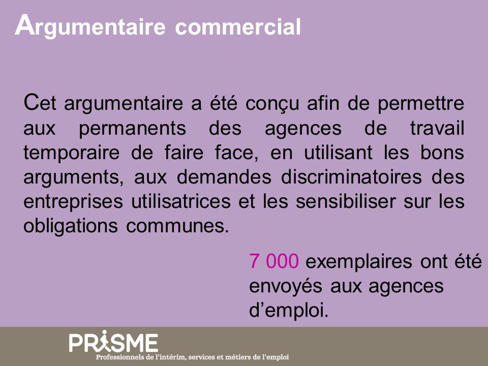 C et argumentaire a été conçu afin de permettre aux permanents des agences de travail temporaire de faire face, en utilisant les bons arguments, aux demandes discriminatoires des entreprises utilisatrices et les sensibiliser sur les obligations communes.