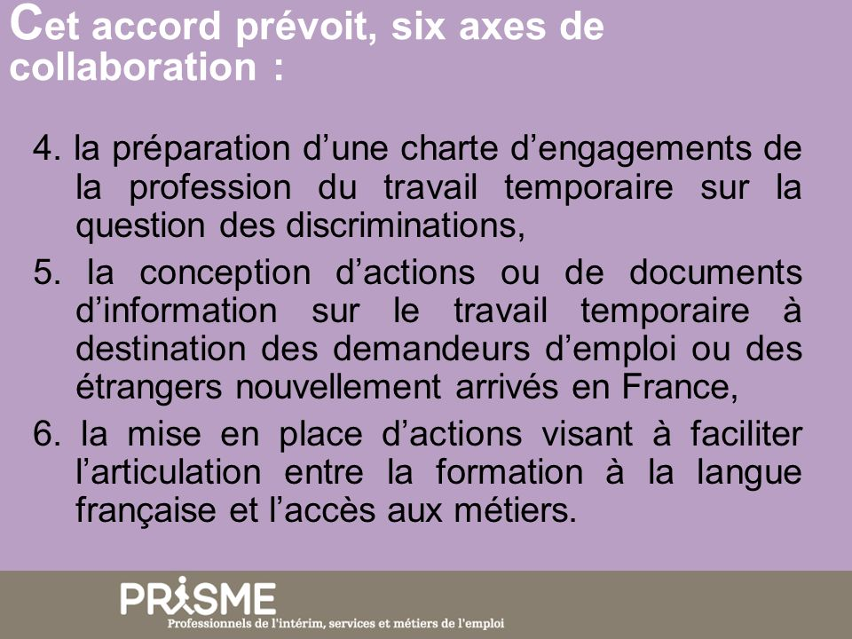 C et accord prévoit, six axes de collaboration : 4.