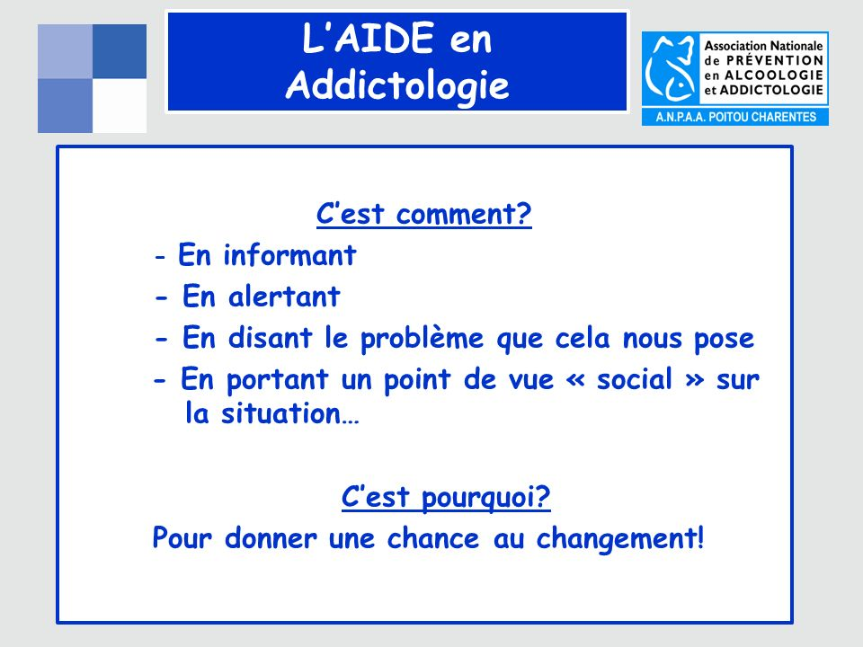 LAIDE en Addictologie Cest comment.