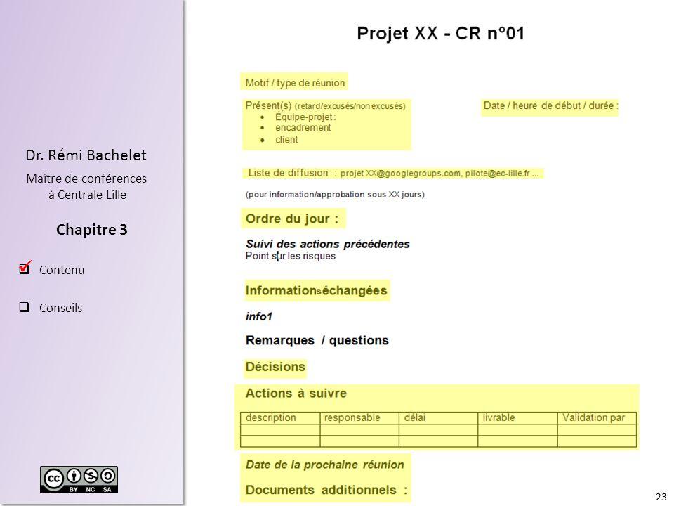 23 Dr. Rémi Bachelet Maître de conférences à Centrale Lille Contenu Conseils Chapitre 3