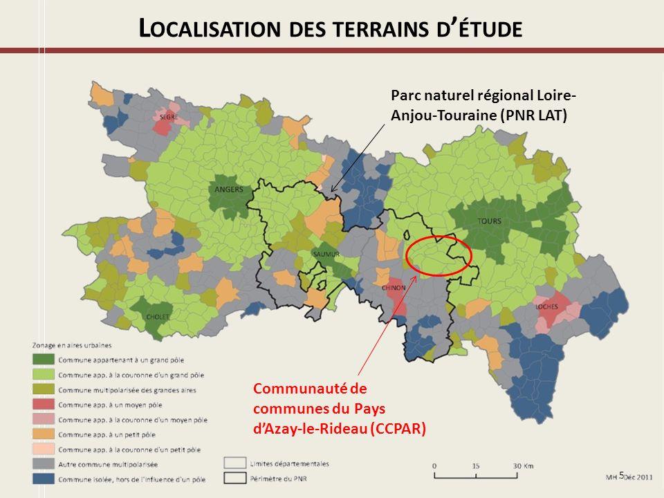 5 L OCALISATION DES TERRAINS D ÉTUDE Communauté de communes du Pays dAzay-le-Rideau (CCPAR) Parc naturel régional Loire- Anjou-Touraine (PNR LAT)