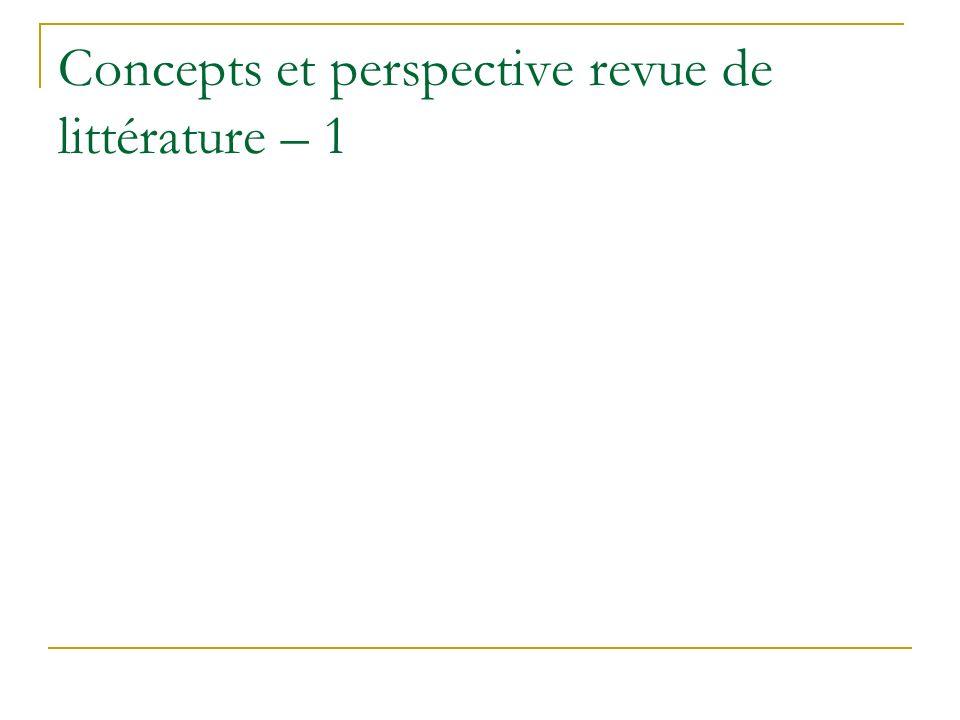 Concepts et perspective revue de littérature – 1