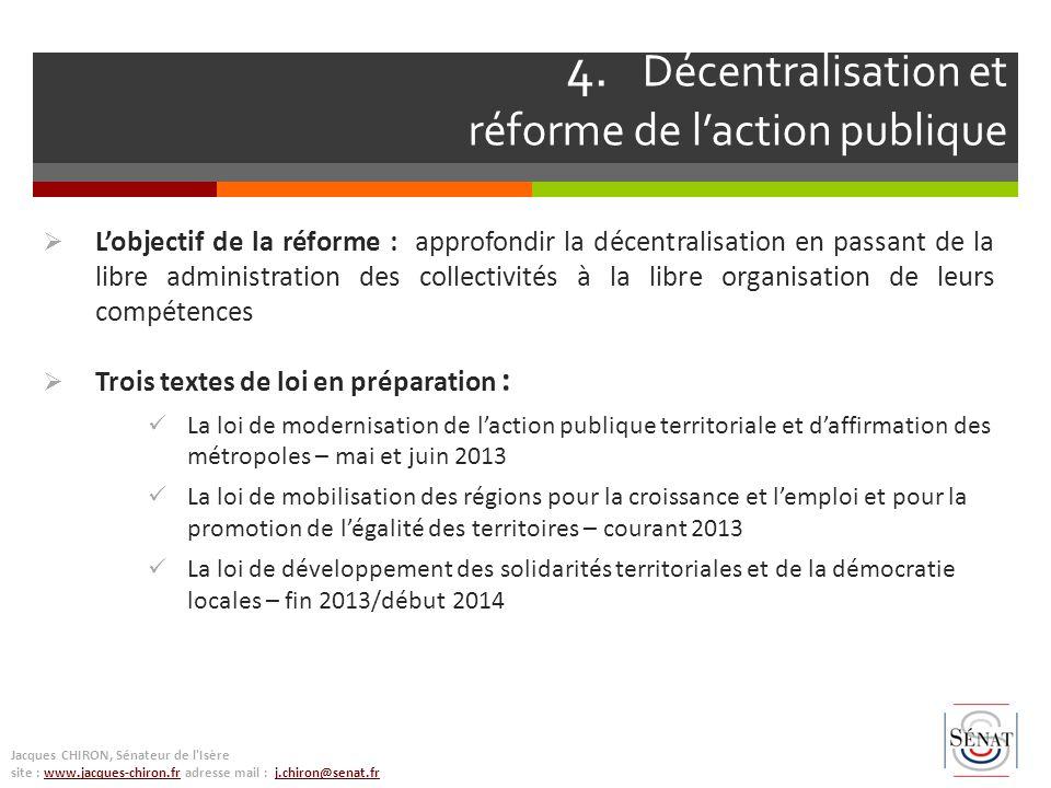 Lobjectif de la réforme : approfondir la décentralisation en passant de la libre administration des collectivités à la libre organisation de leurs com