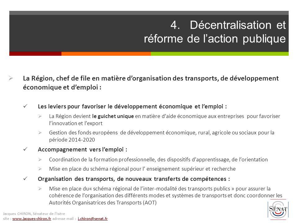 La Région, chef de file en matière dorganisation des transports, de développement économique et demploi : Les leviers pour favoriser le développement