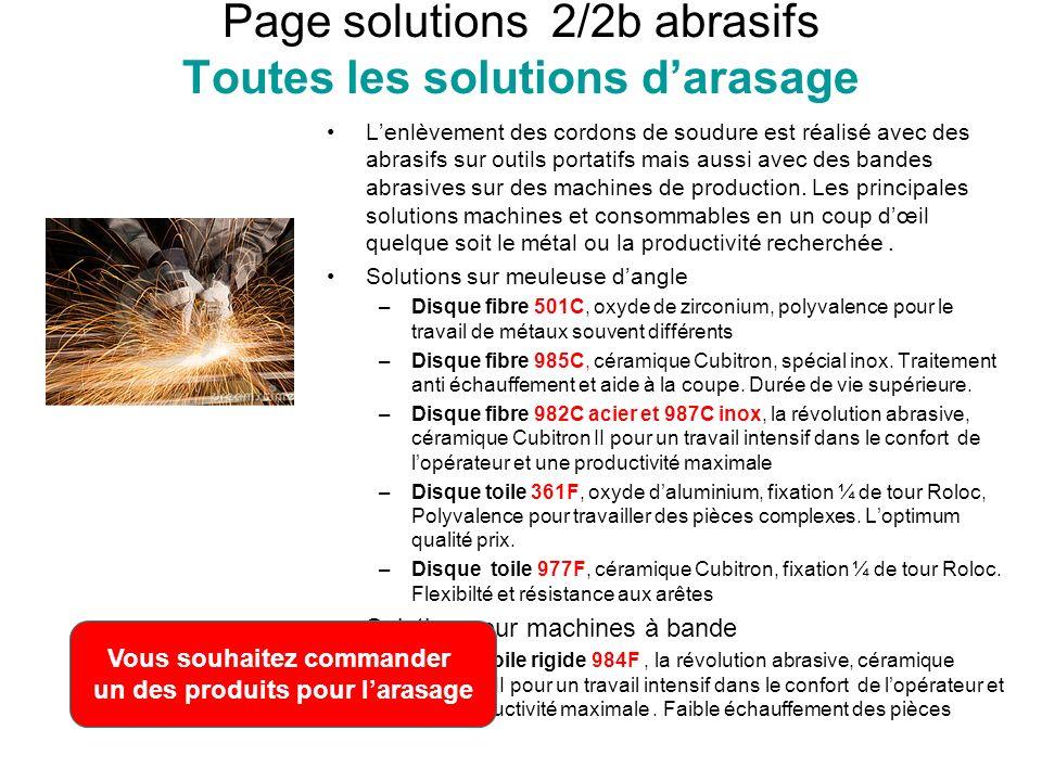 Page solutions 2/2b abrasifs Toutes les solutions darasage Lenlèvement des cordons de soudure est réalisé avec des abrasifs sur outils portatifs mais