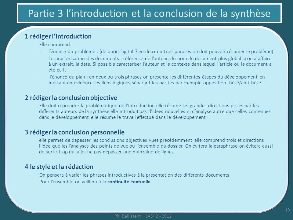 Partie 3 lintroduction et la conclusion de la synthèse 1 rédiger lintroduction Elle comprend: -lénoncé du problème : (de quoi sagit-il ? en deux ou tr