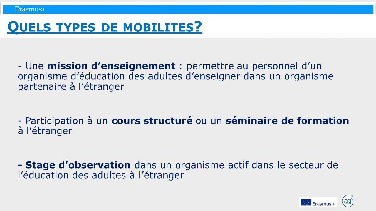 Erasmus+ - Une mission denseignement : permettre au personnel dun organisme déducation des adultes denseigner dans un organisme partenaire à létranger