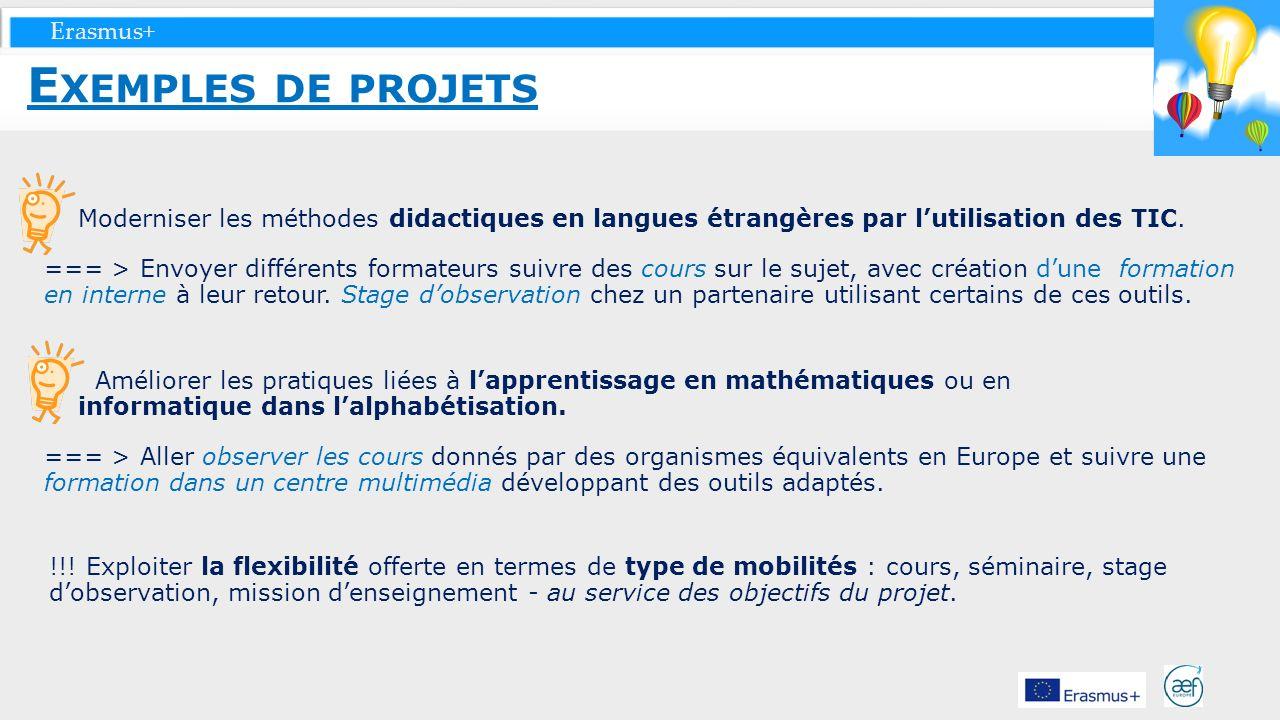 Erasmus+ Moderniser les méthodes didactiques en langues étrangères par lutilisation des TIC. === > Envoyer différents formateurs suivre des cours sur