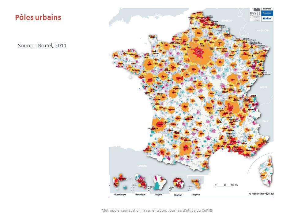 Pôles urbains Source : Brutel, 2011 Métropole, ségrégation, fragmentation. Journée détude du CeRIES