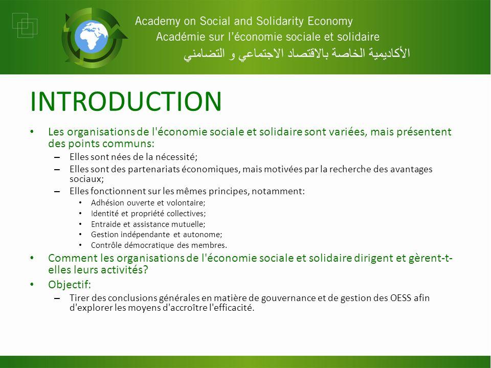 INTRODUCTION Les organisations de l'économie sociale et solidaire sont variées, mais présentent des points communs: – Elles sont nées de la nécessité;