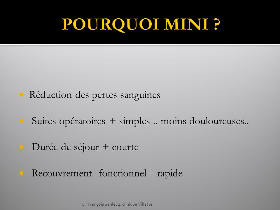- Keggi < 1990 - Berger R 2002 Points forts Résultats de Berger Points faibles - Complications - Apprentissage - Fluoroscopie (Berger) - - Tiges fémorales spécifiques Dr François Senlecq, clinique Villette