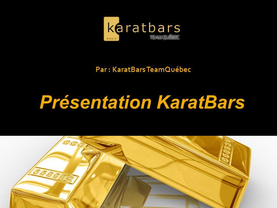 Qu est-ce que KaratBars .Karatbars International GmbH a été fondée en 2011.