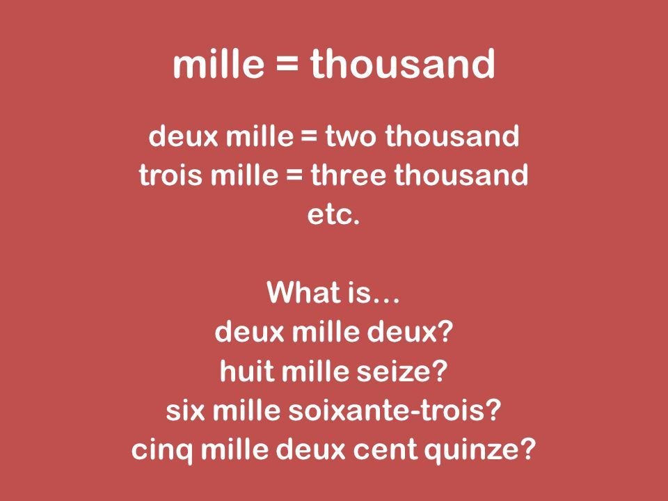 million = million deux million = two million trois million = three million etc.