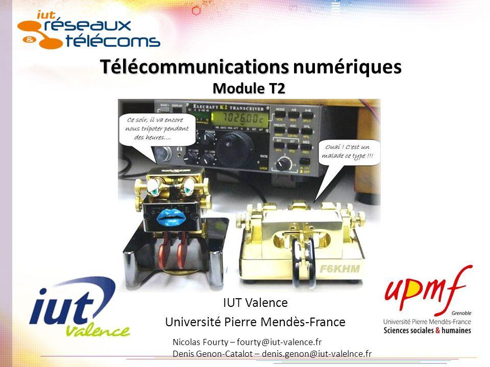 Nicolas Fourty – fourty@iut-valence.fr Denis Genon-Catalot – denis.genon@iut-valence.fr 62 Nombres maximal de valeur où L représente le nombre détat différent du codage Plus L augmente plus la qualité du signal reproduite est proche du signal original N=8 bitsL = 2 8 = 256 niveaux qualité interphone N=12 bitsL = 2 12 = 4096 niveauxqualité téléphone N=16 bitsL = 2 16 = 65.536 niveaux qualité CD N=18 à 24 bits L = 2 20 = 1.048.576 niveaux qualité studio denregistrement Plus la résolution augmente plus la qualité augmente plus le nombre d éléments numériques à transmettre augmentent Comment transmettre toute la qualité requise (subjectif) en un temps minimum .