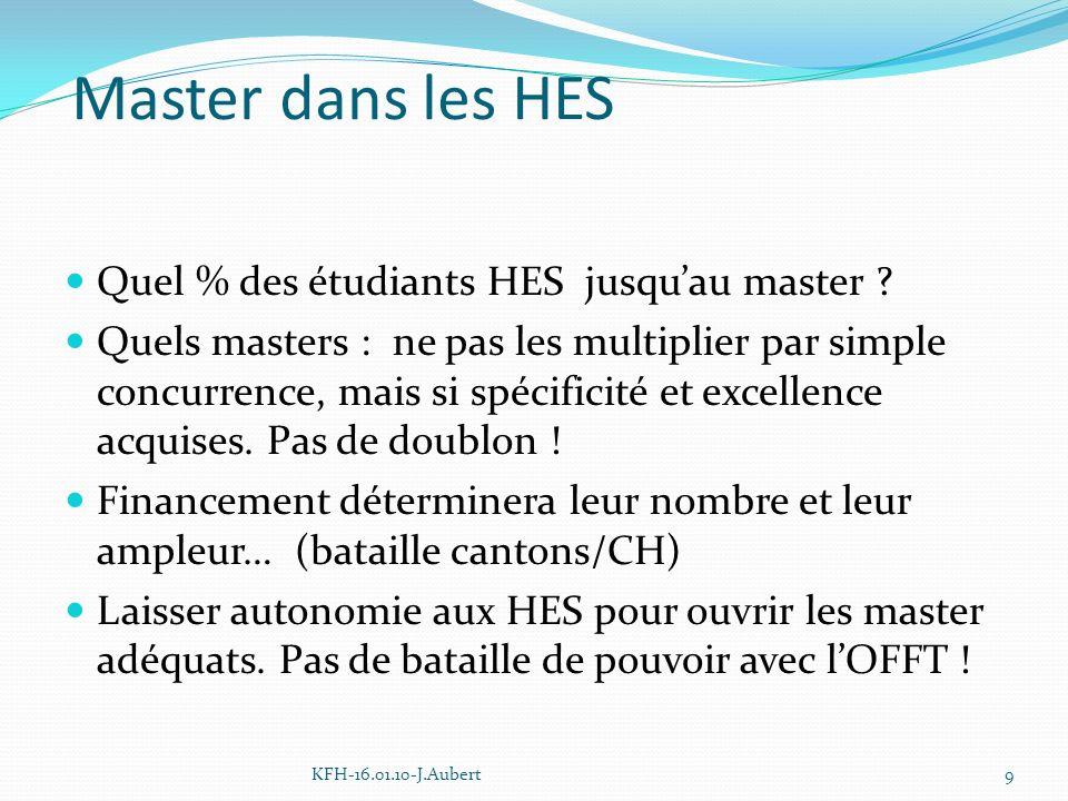 Master dans les HES Quel % des étudiants HES jusquau master .