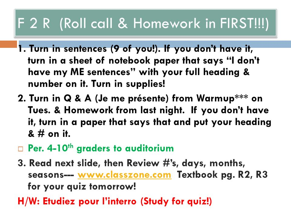 F 2 PreAP 1. Turn in sentences (9 of you!).
