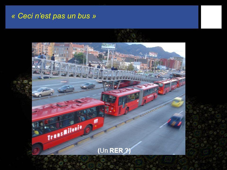 (Un RER ) « Ceci nest pas un bus »