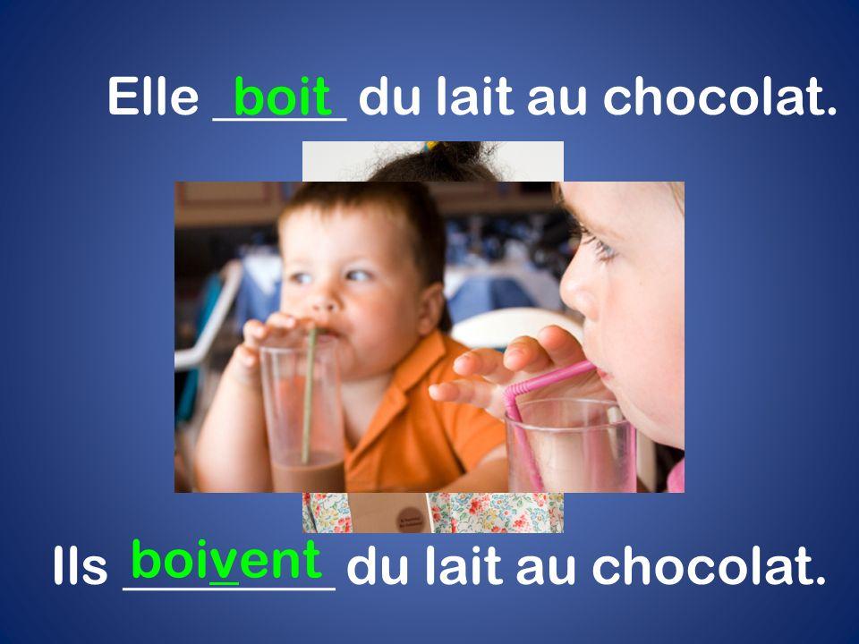 Ils ________ du lait au chocolat. Elle _____ du lait au chocolat. boivent boit