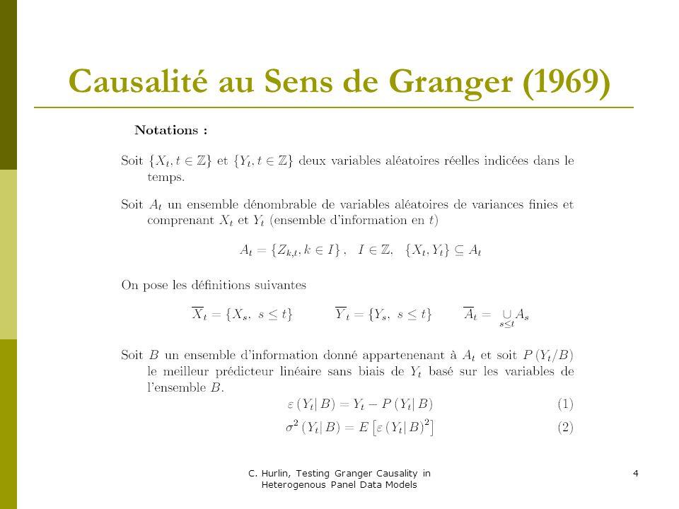 C. Hurlin, Testing Granger Causality in Heterogenous Panel Data Models 5 Définitions