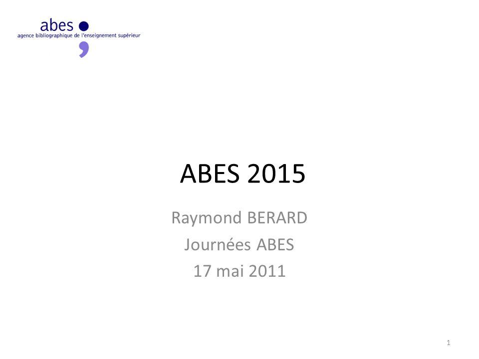 Les évolutions majeures Situation de lABES comparée à dautres organisations Comment ces organisations conçoivent-elles les évolutions du paysage.