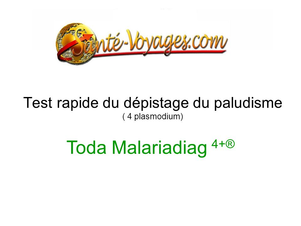 Test rapide du dépistage du paludisme ( 4 plasmodium) Toda Malariadiag 4+®