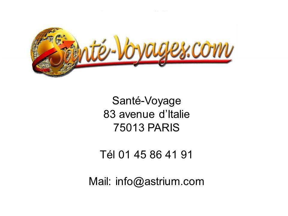 Santé-Voyage 83 avenue dItalie 75013 PARIS Tél 01 45 86 41 91 Mail: info@astrium.com