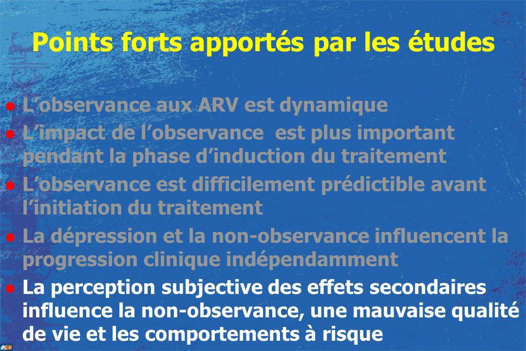 Points forts apportés par les études l Lobservance aux ARV est dynamique l Limpact de lobservance est plus important pendant la phase dinduction du tr
