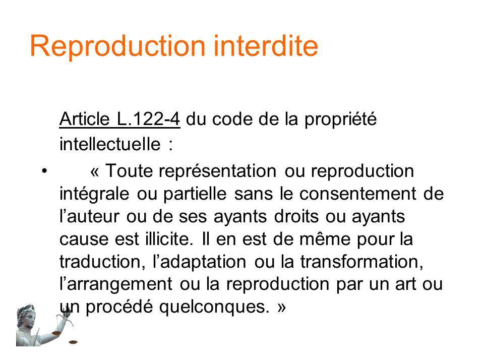Reproduction interdite Article L.122-4 du code de la propriété intellectuelle : « Toute représentation ou reproduction intégrale ou partielle sans le