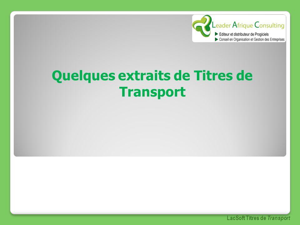 Quelques extraits de Titres de Transport LacSoft Titres de Transport