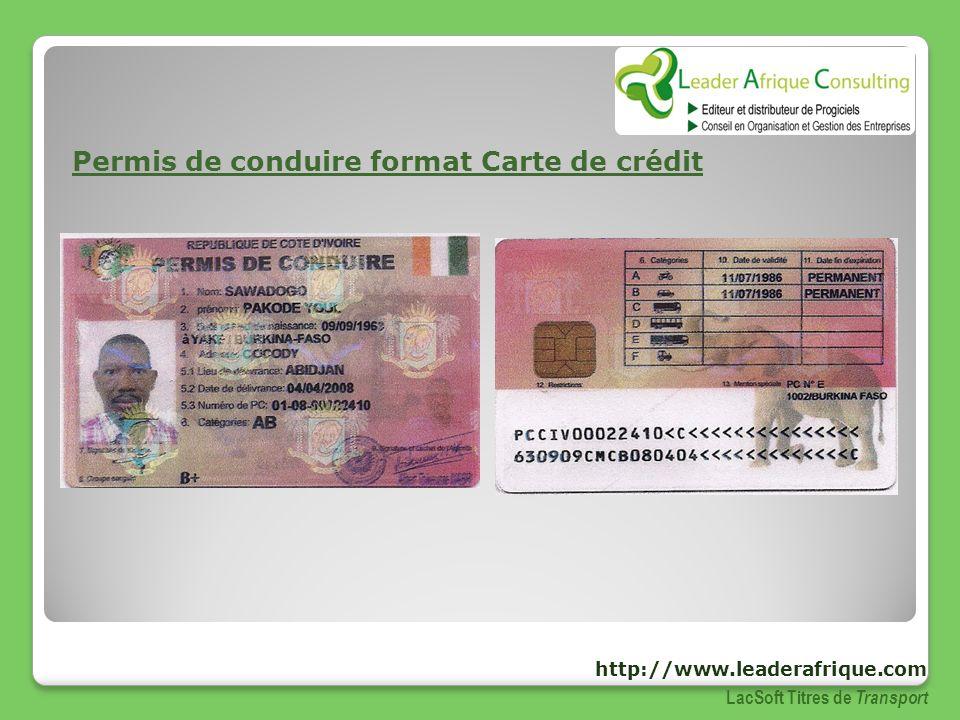 Permis de conduire format Carte de crédit LacSoft Titres de Transport http://www.leaderafrique.com
