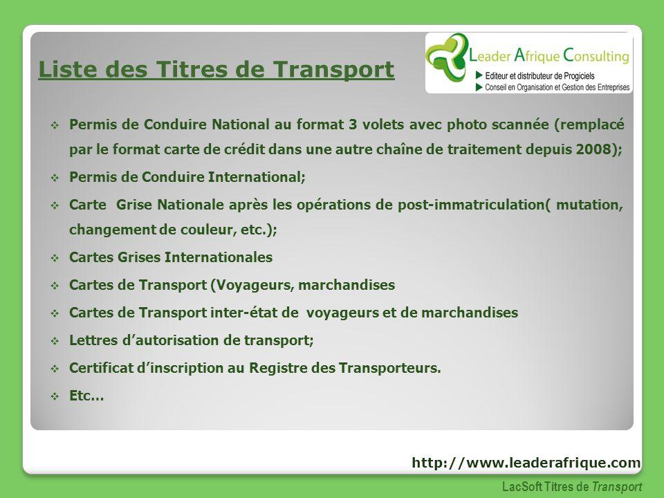 Liste des titres de transport LacSoft Titres de Transport http://www.leaderafrique.com