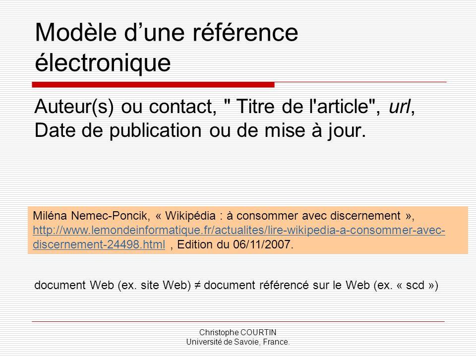Christophe COURTIN Université de Savoie, France. Modèle dune référence électronique Auteur(s) ou contact,