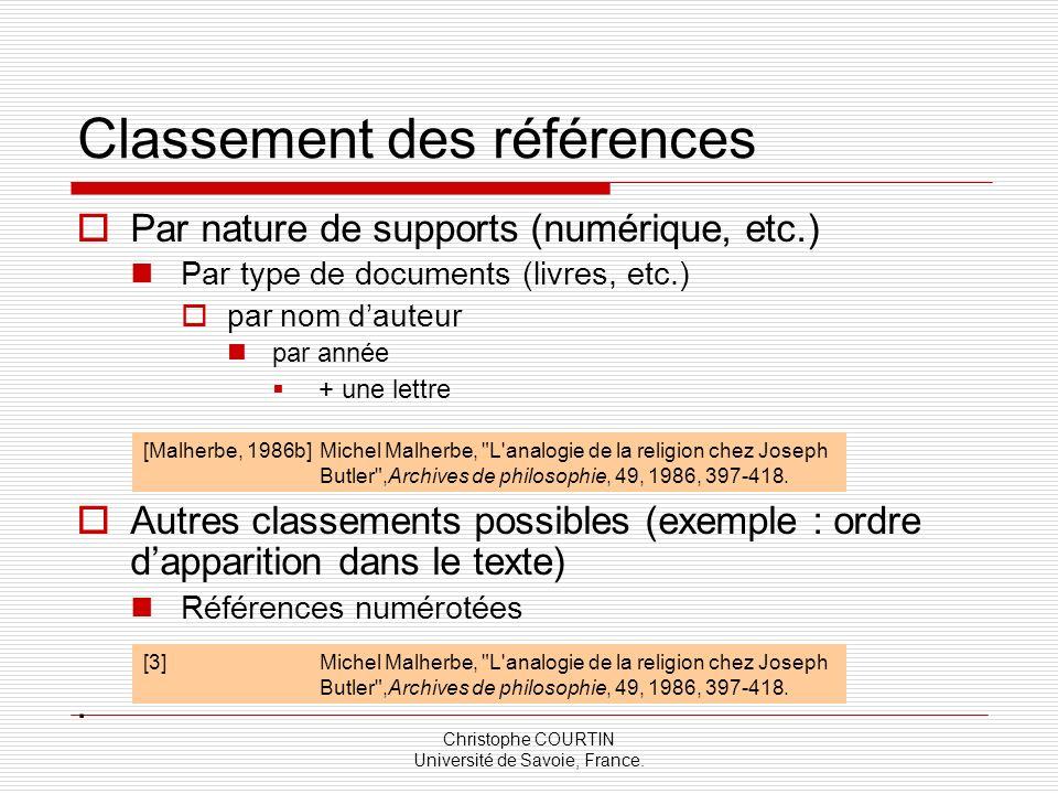 Christophe COURTIN Université de Savoie, France. Classement des références Par nature de supports (numérique, etc.) Par type de documents (livres, etc
