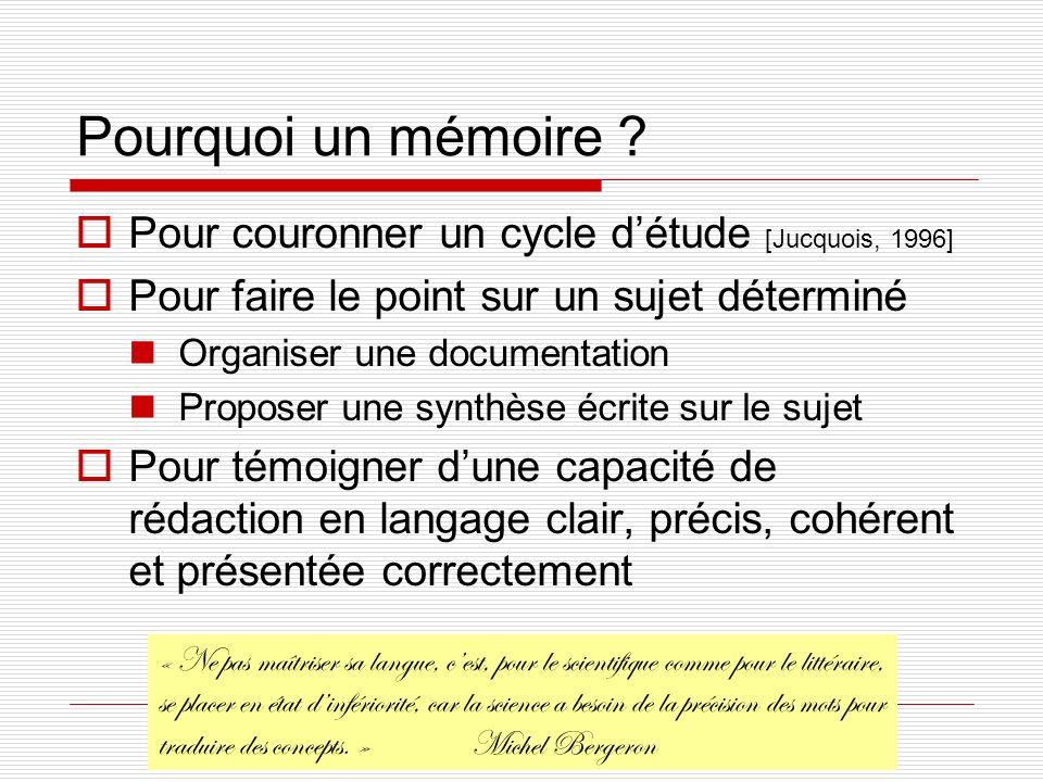 Christophe COURTIN Université de Savoie, France. Pourquoi un mémoire ? Pour couronner un cycle détude [Jucquois, 1996] Pour faire le point sur un suje