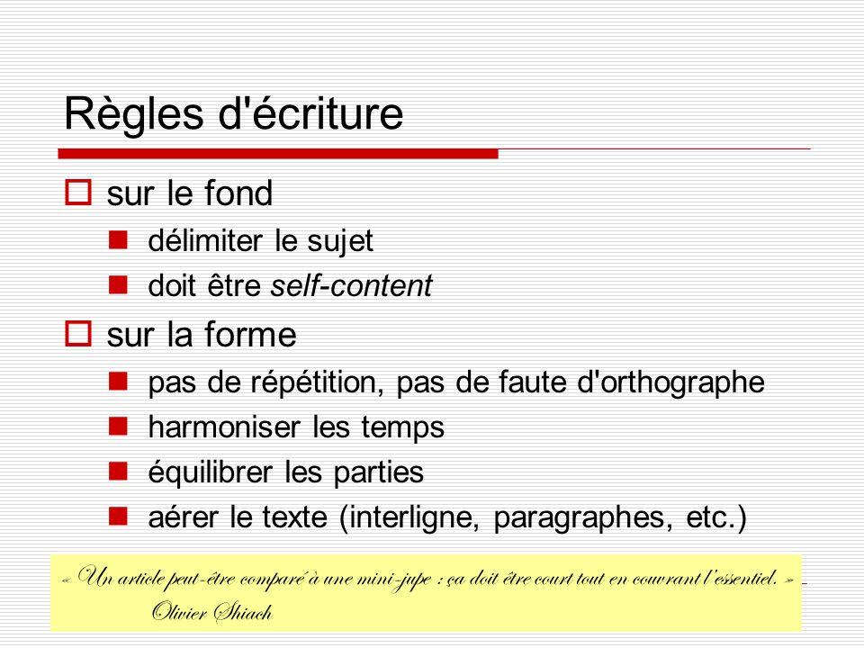 Christophe COURTIN Université de Savoie, France. Règles d'écriture sur le fond délimiter le sujet doit être self-content sur la forme pas de répétitio