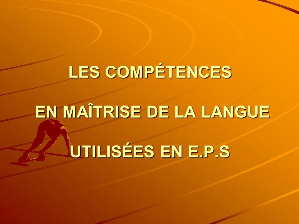 LES COMPÉTENCES EN MAÎTRISE DE LA LANGUE UTILISÉES EN E.P.S