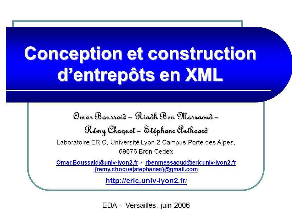 Omar Boussaid – Riadh Ben Messaoud – Rémy Choquet – Stéphane Anthoard Laboratoire ERIC, Université Lyon 2 Campus Porte des Alpes, 69676 Bron Cedex Oma