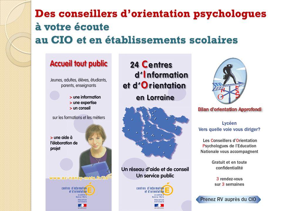 Des conseillers dorientation psychologues à votre écoute au CIO et en établissements scolaires