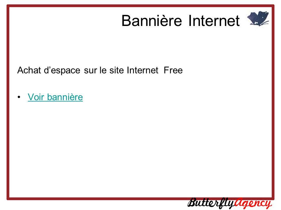 Bannière Internet Achat despace sur le site Internet Free Voir bannière
