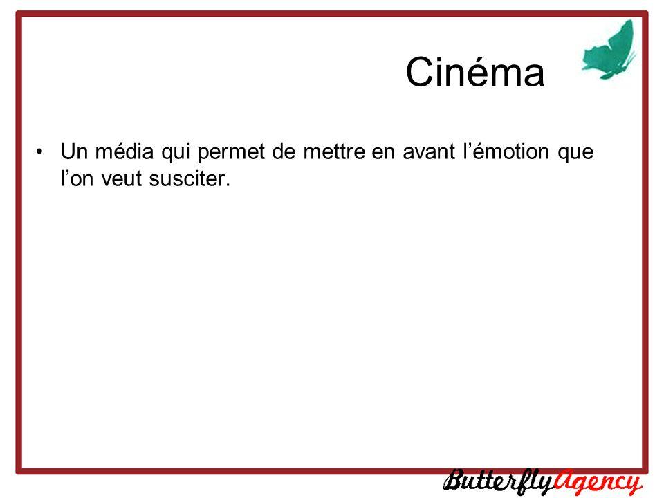 Cinéma Un média qui permet de mettre en avant lémotion que lon veut susciter.