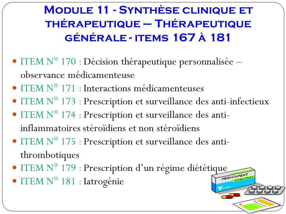 Module 11 - Synthèse clinique et thérapeutique – Thérapeutique générale - items 167 à 181 ITEM N° 170 : Décision thérapeutique personnalisée – observa